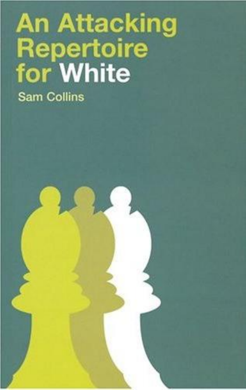 An Attacking Repertoire for White
