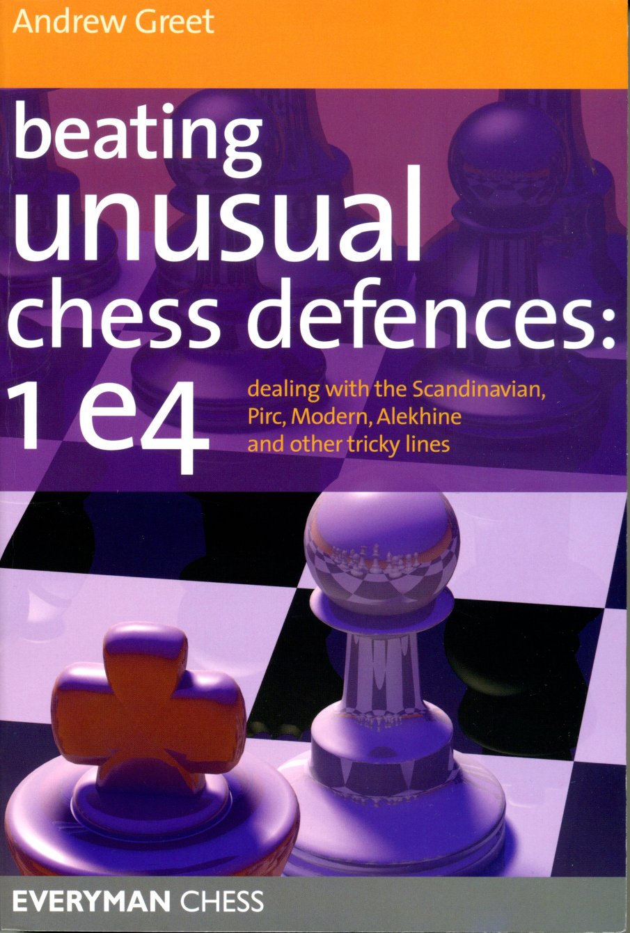 Beating Unusual Chess Defences 1e4