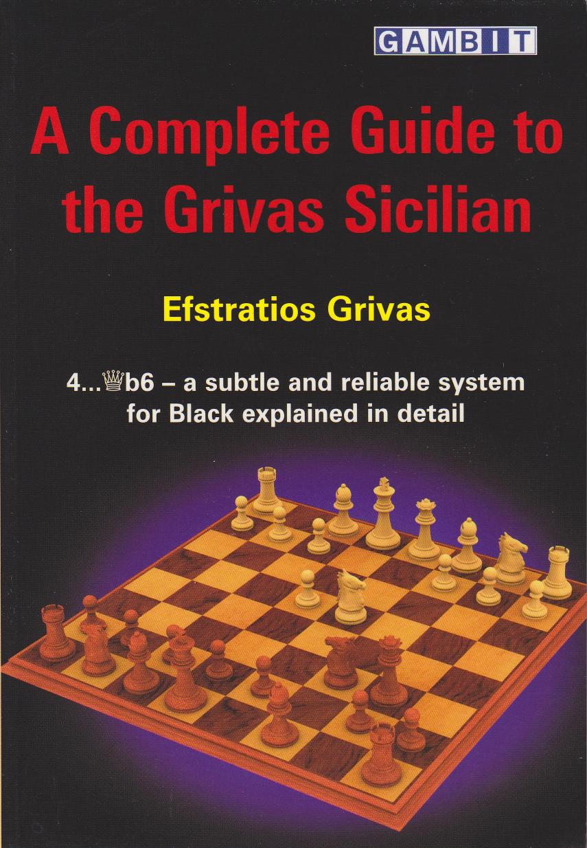 Complete Guide To The Grivas Sicilian