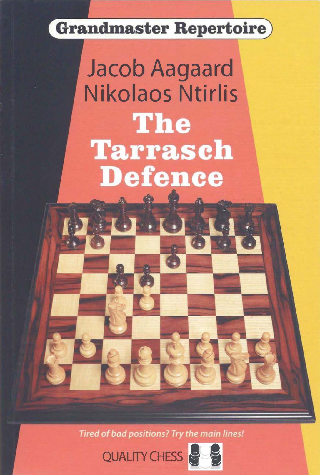 Grandmaster Repertoire 10 The Tarrasch Defence