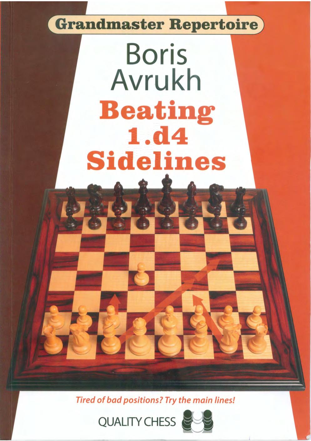 Grandmaster Repertoire 11 Beating d4 Sidelines