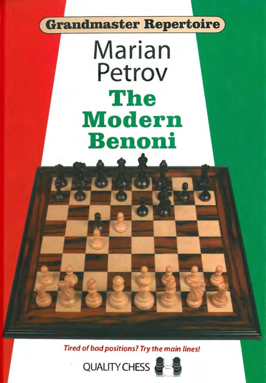Grandmaster Repertoire 12 The Modern Benoni