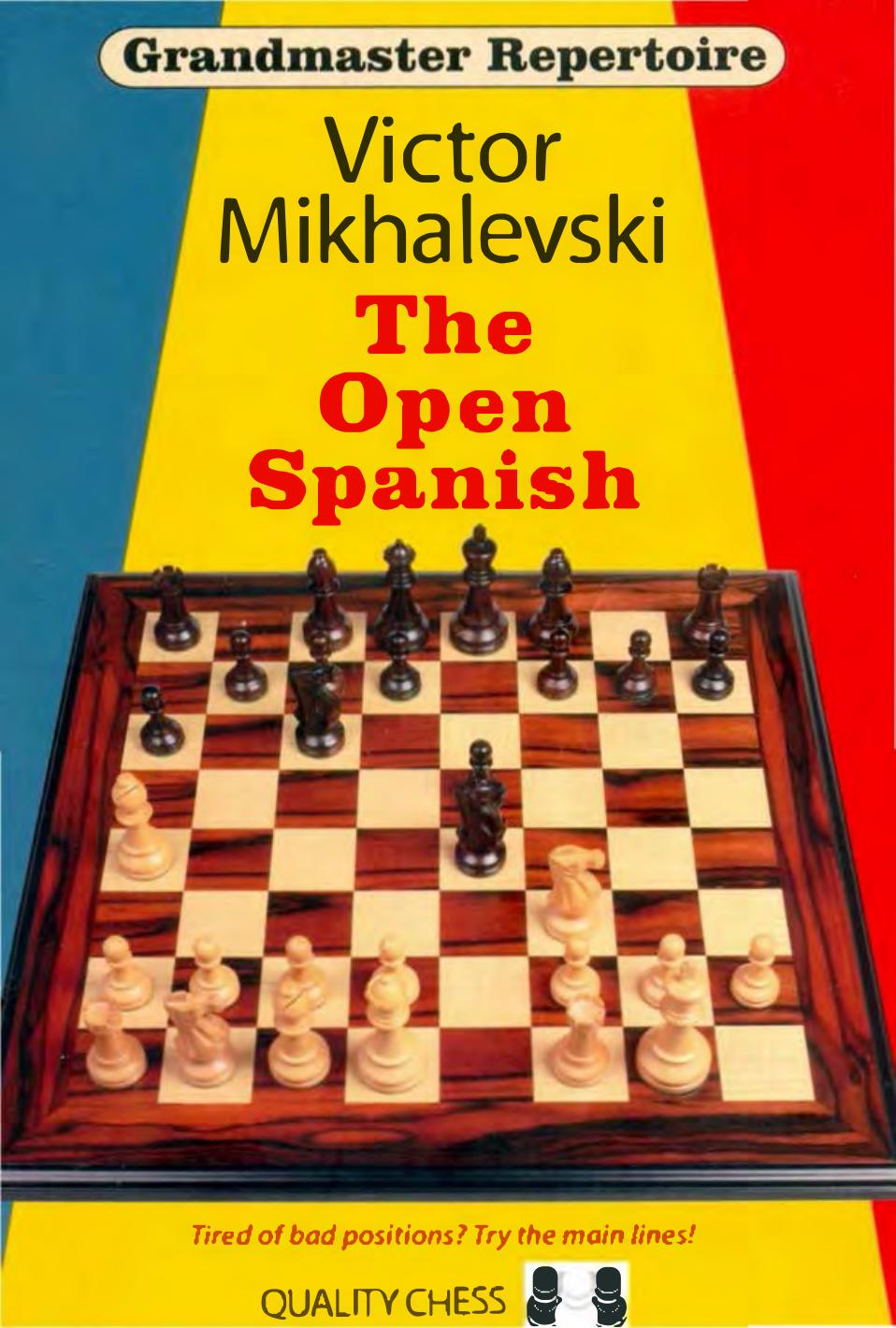 Grandmaster Repertoire 13 The Open Spanish