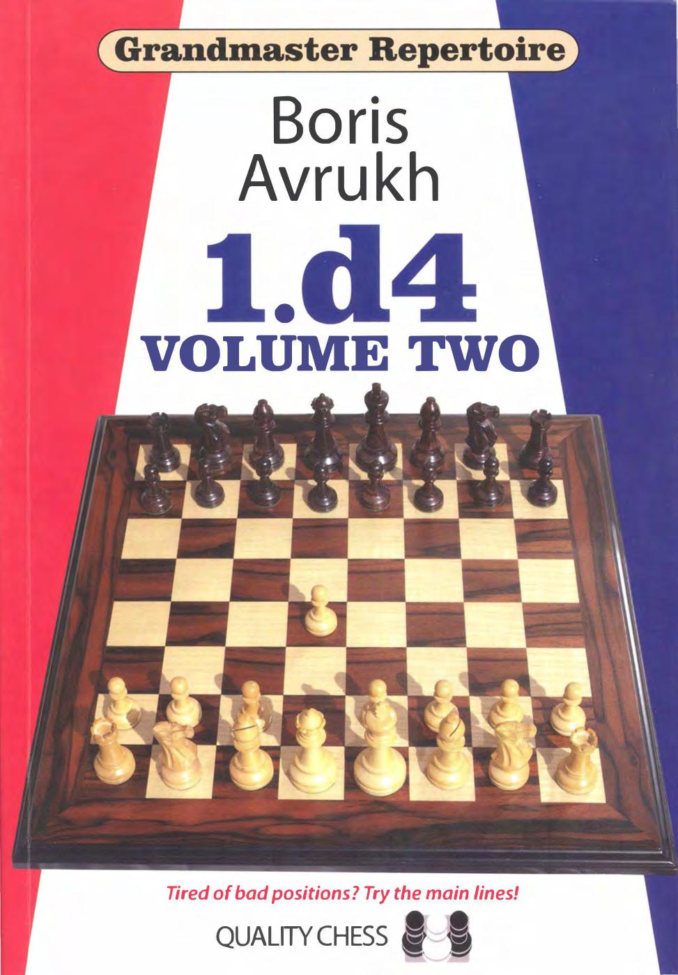 Grandmaster Repertoire 2 d4 vol 2