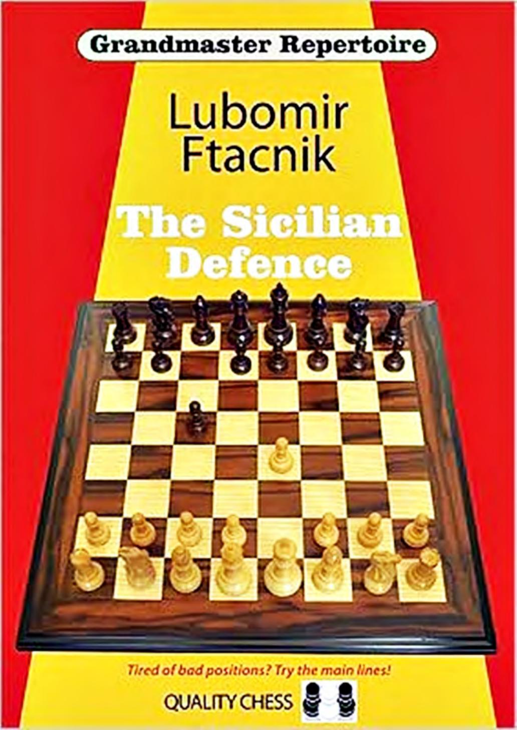 Grandmaster Repertoire 6 The Sicilian Defence