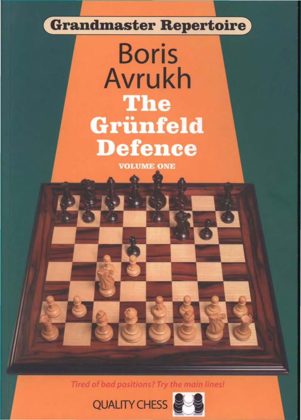 Grandmaster Repertoire 8 Grunfeld vol 1