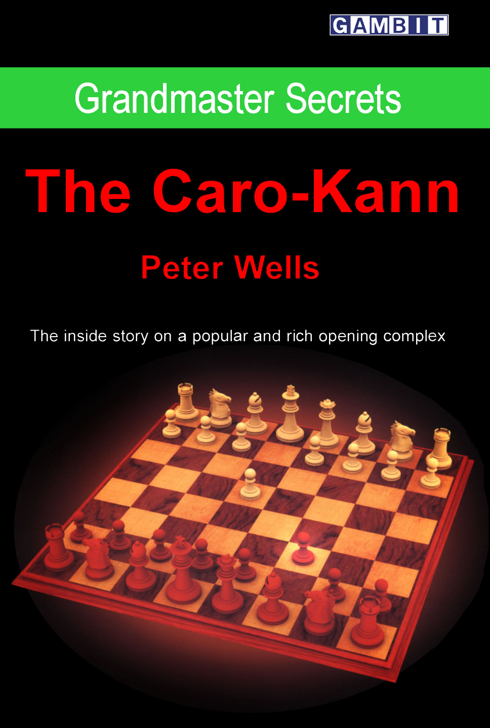 Grandmaster Secrets The Caro Kann