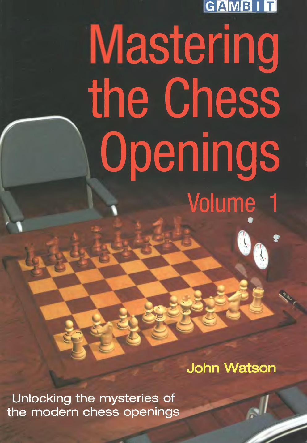 Mastering the Chess Openings Vol 1