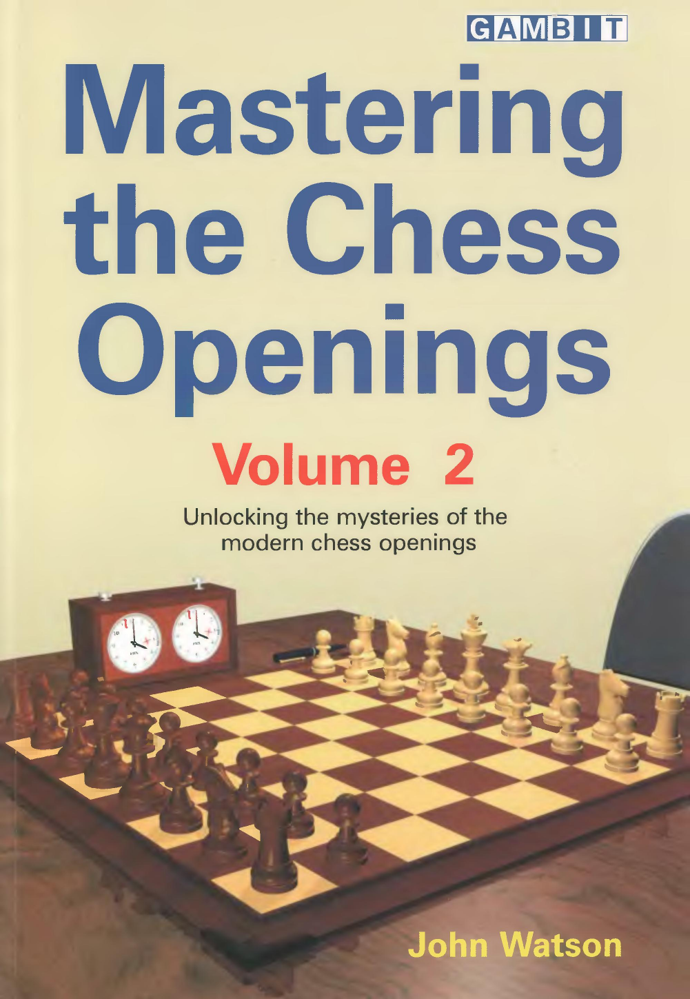 Mastering the Chess Openings Vol 2