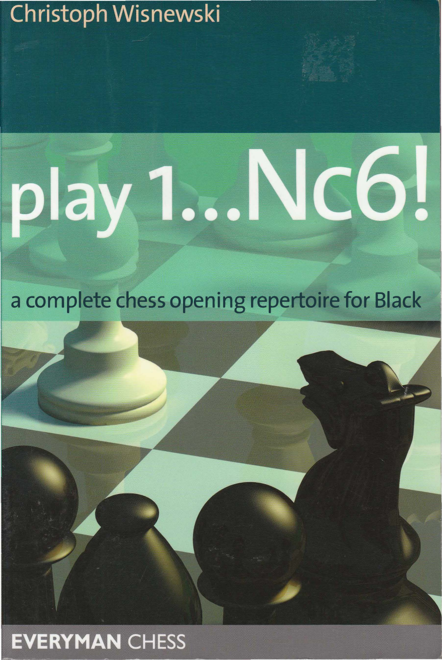 Play Nc6 a Complete Chess Opening Repertoire