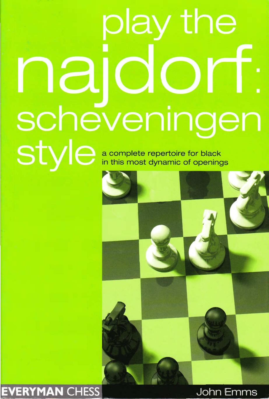 Play The Najdorf Scheveningen Style