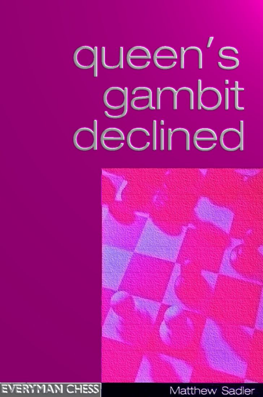 Queens Gambit Declined