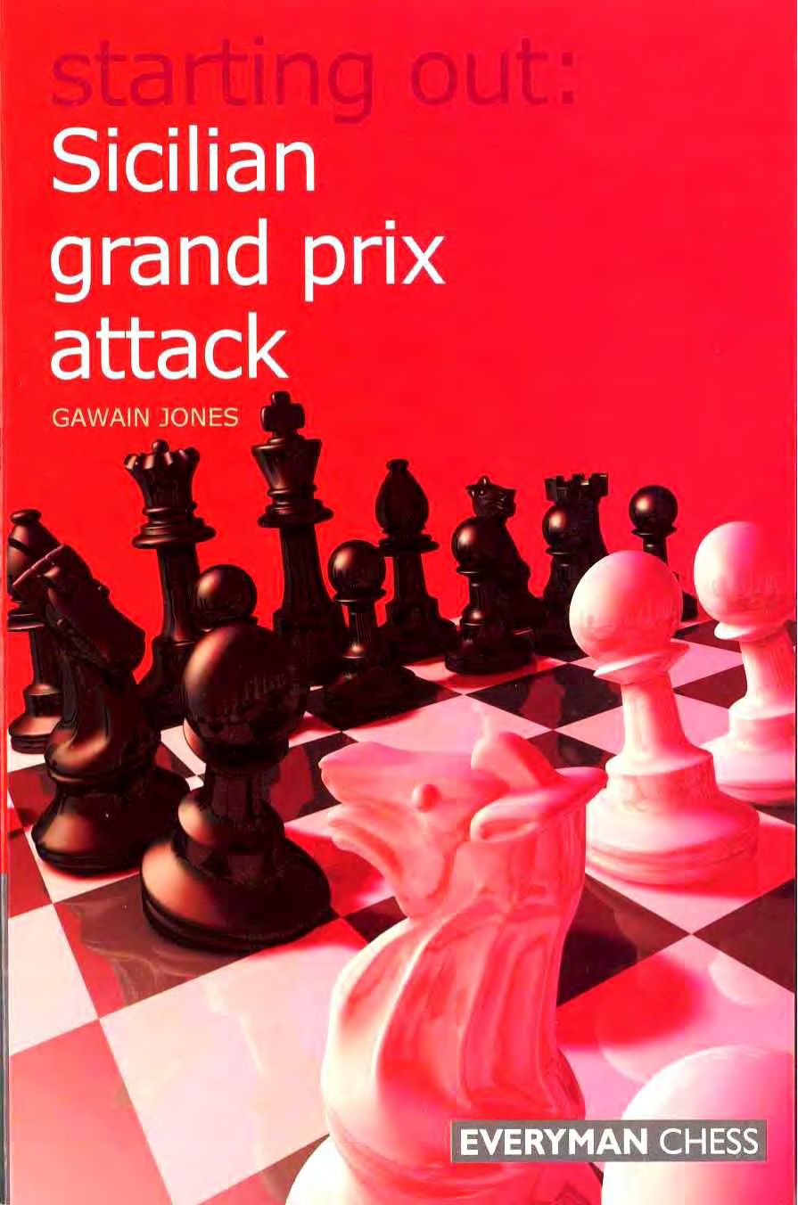 Starting Out Sicilian Grand Prix Attack
