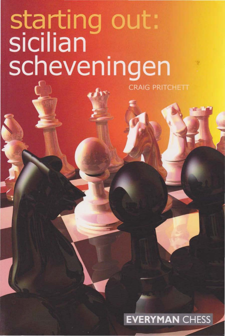 Starting Out Sicilian Scheveningen