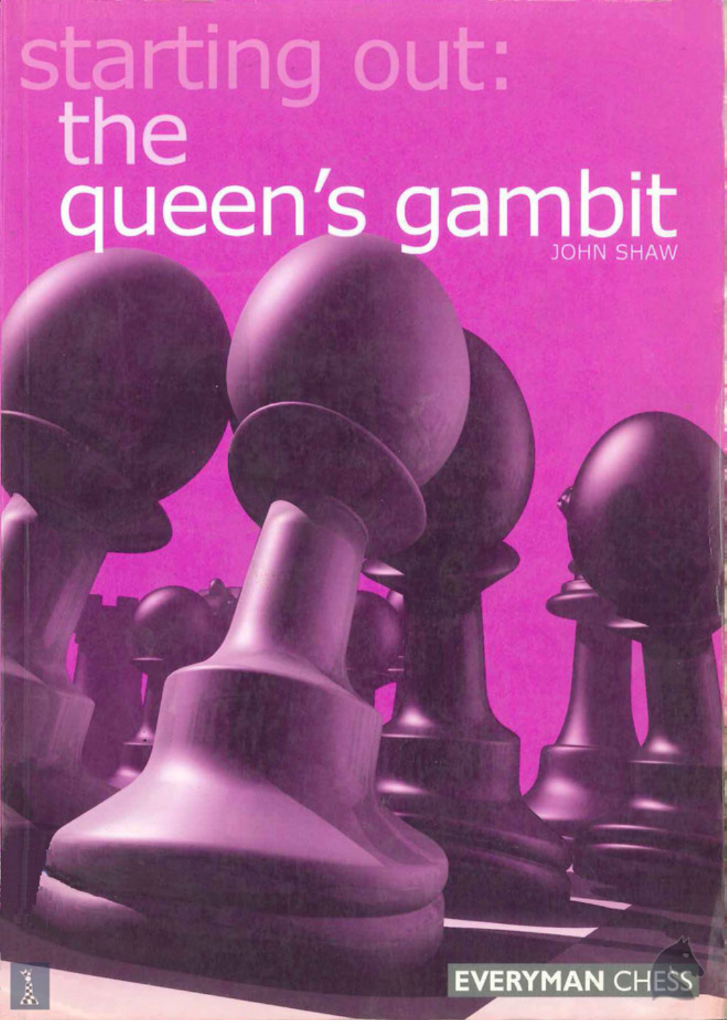 Starting Out The Queens Gambit