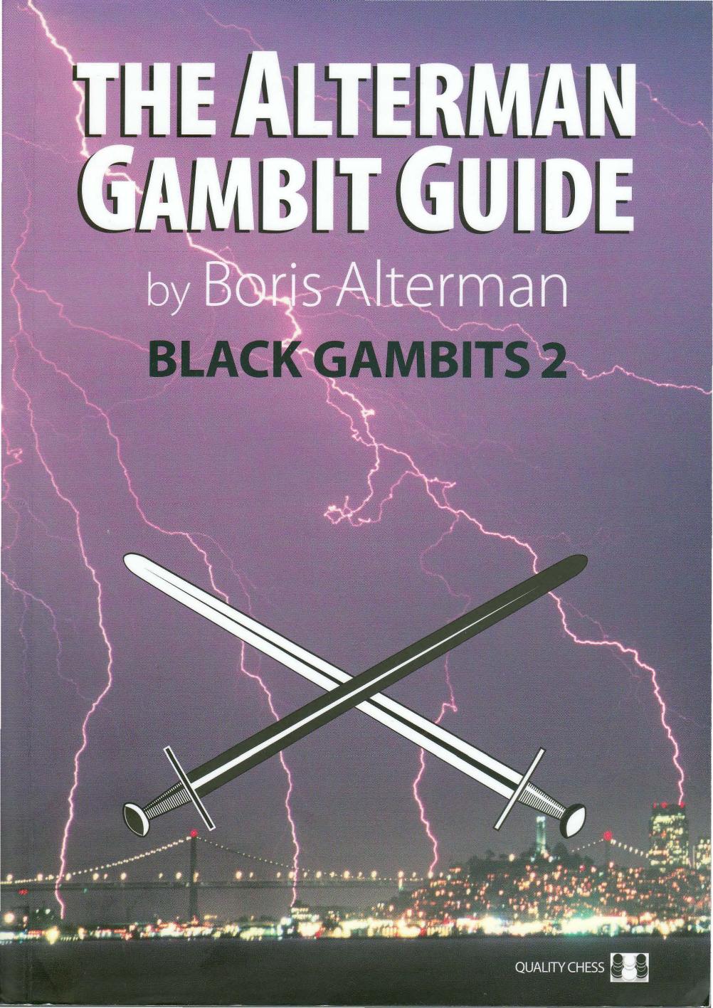 The Alterman Gambit Guide Black Gambits 2
