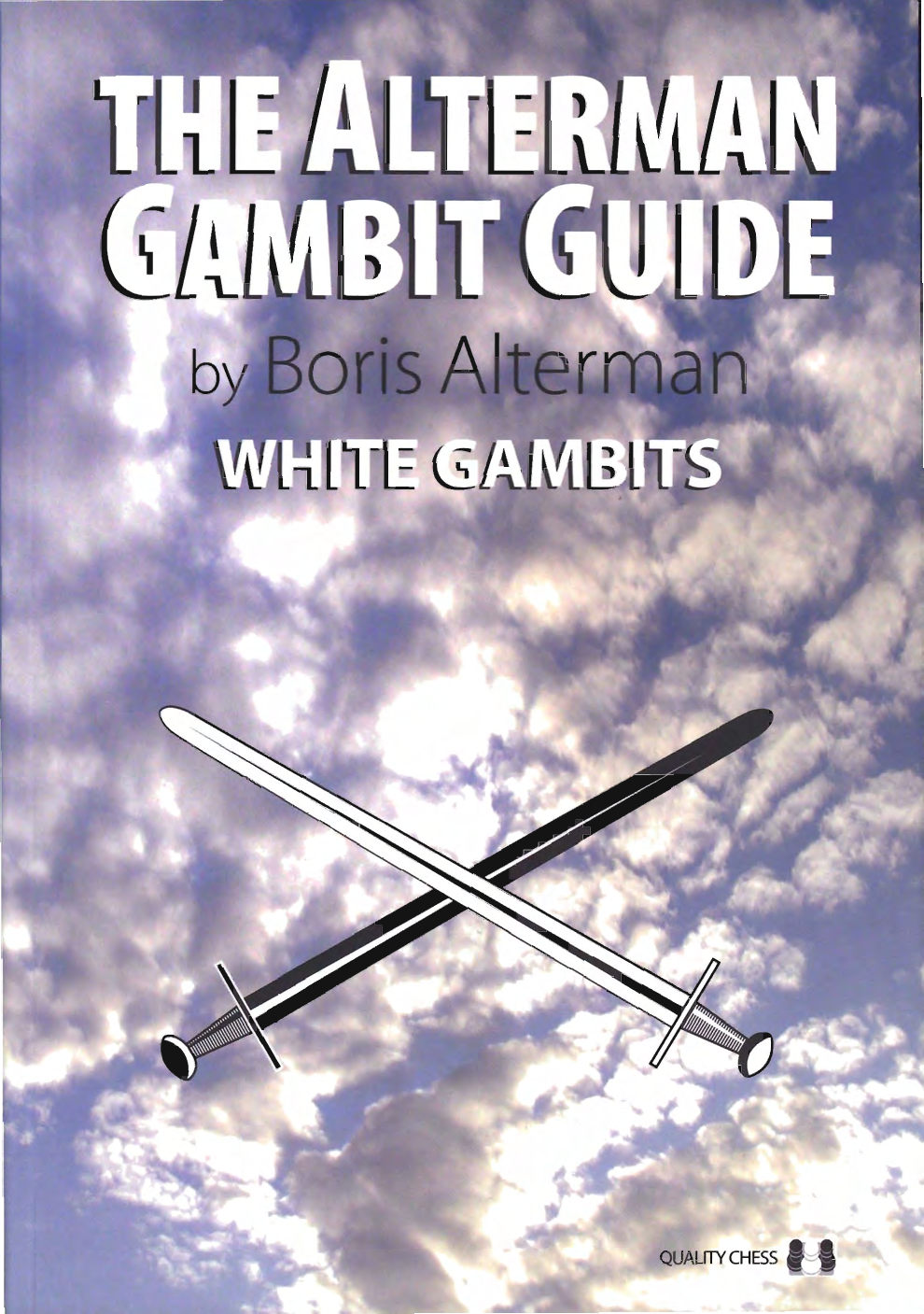 The Alterman Gambit Guide White Gambits