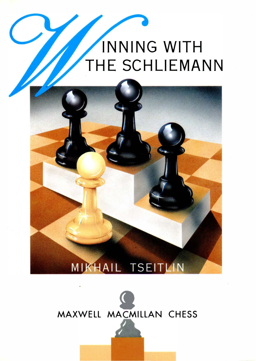 Winning with the Schliemann